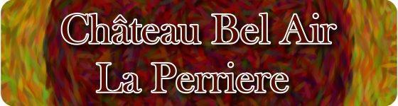Château Bel Air La Perriere